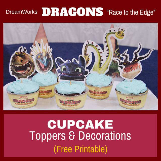 Free Dragons Race to the Edge Printable Cupcake Toppers