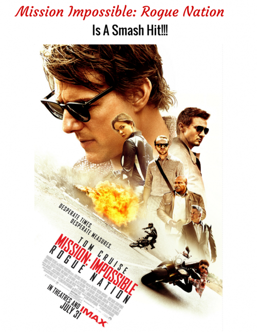 Mission Impossible: Rogue Nation is a Smash Hit #MissionImpossible
