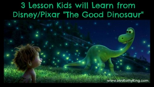 3 Lesson Kids will Learn from The Good Dinosaur