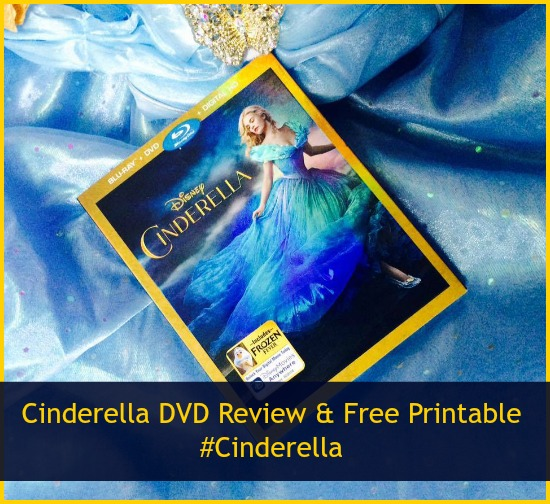 Cinderella DVD Review and Free Printable Activities #Cinderella #NowOnDVD