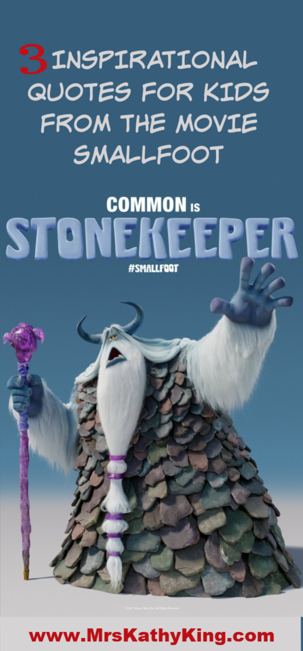 3 Inspirational Quotes for Kids from the movie Smallfoot #SMALLFOOT